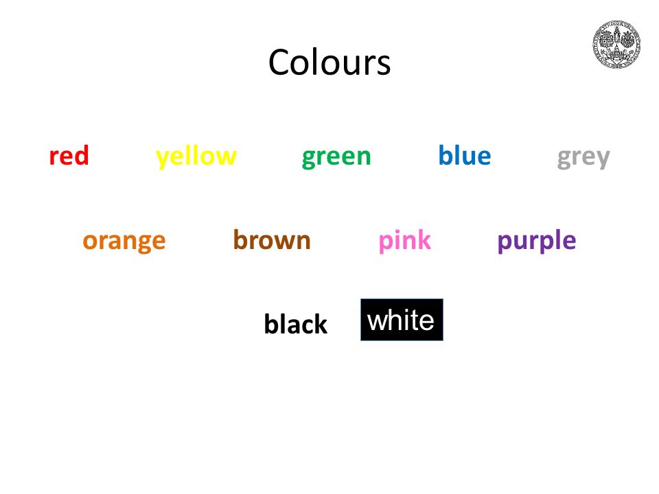 Colours red yellow green blue grey orange brown pink purple black white
