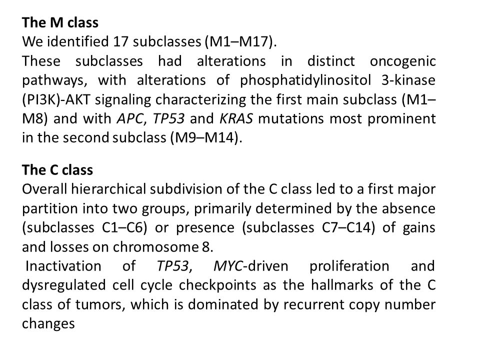 The M class We identified 17 subclasses (M1–M17). These subclasses had alterations in distinct oncogenic pathways, with alterations of phosphatidylino
