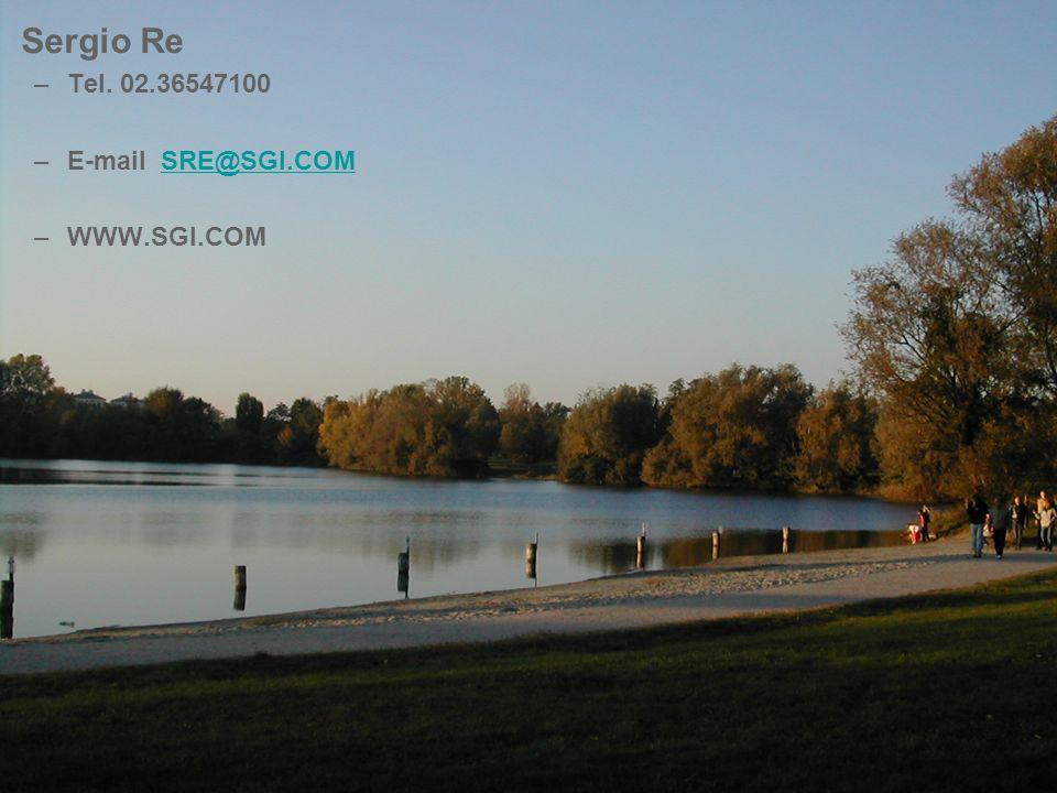 Sergio Re –Tel. 02.36547100 –E-mail SRE@SGI.COMSRE@SGI.COM –WWW.SGI.COM