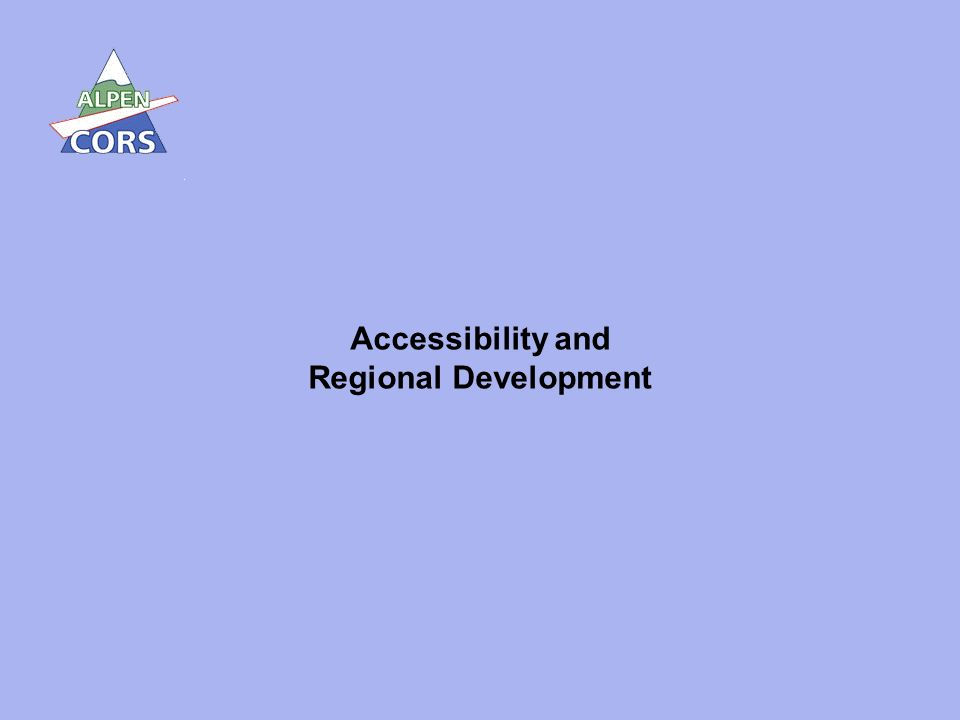 7 Accessibility and Regional Development