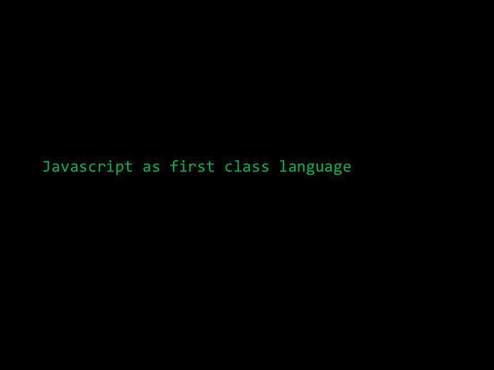 Javascript as first class language