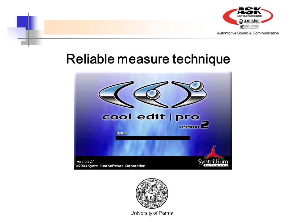Reliable measure technique University of Parma