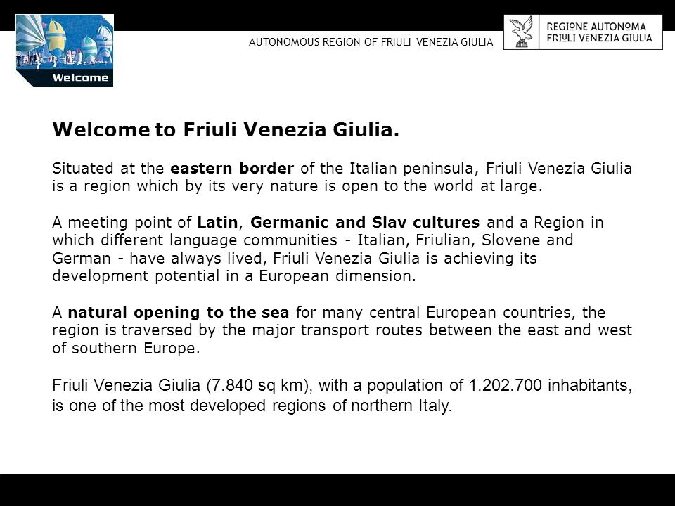 Welcome to Friuli Venezia Giulia.
