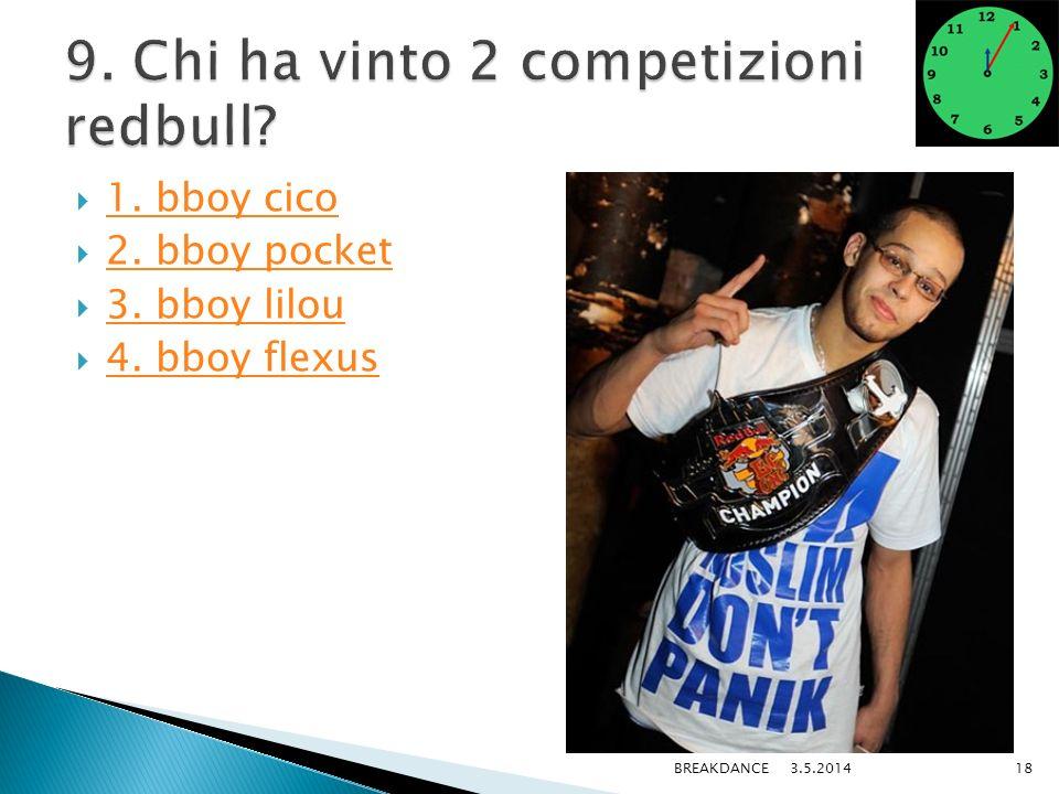 1. bboy cico 2. bboy pocket 3. bboy lilou 4. bboy flexus 3.5.2014BREAKDANCE18