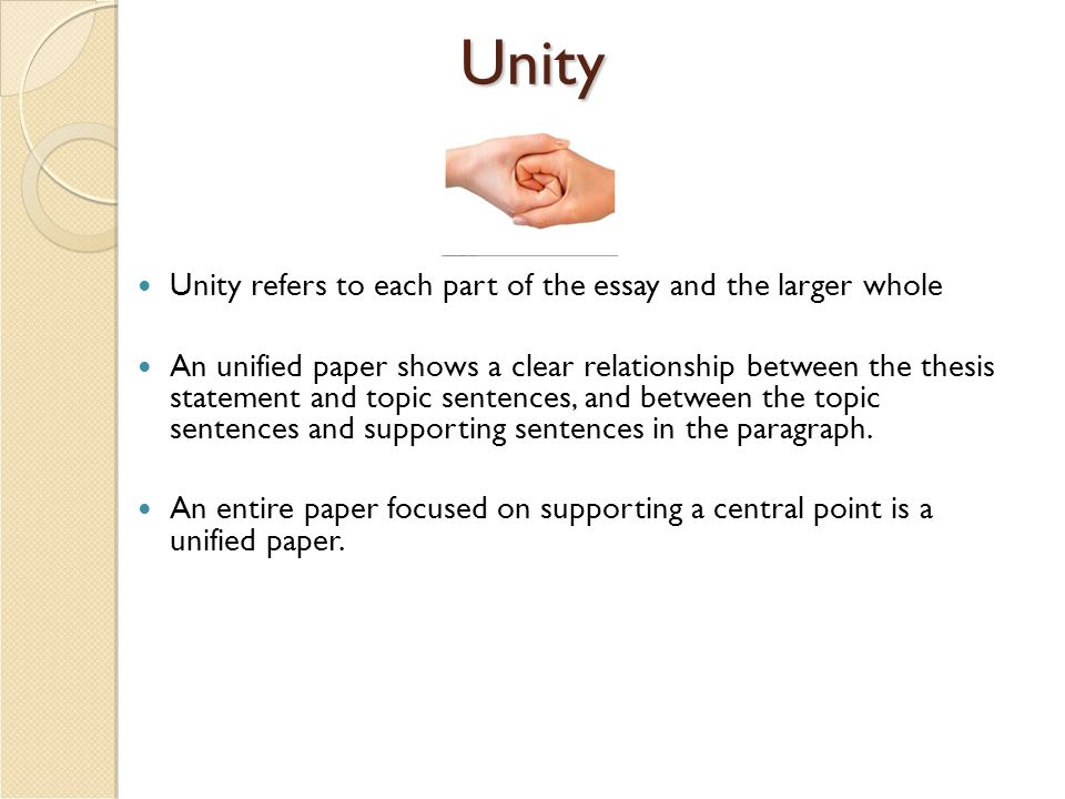 the unity of an essay unity unity refers to each part of the  2 unity