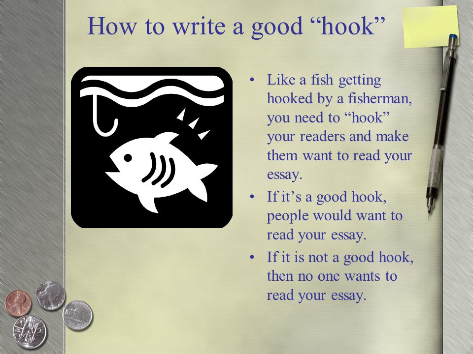 What is a good way to hook a reader for an essay?