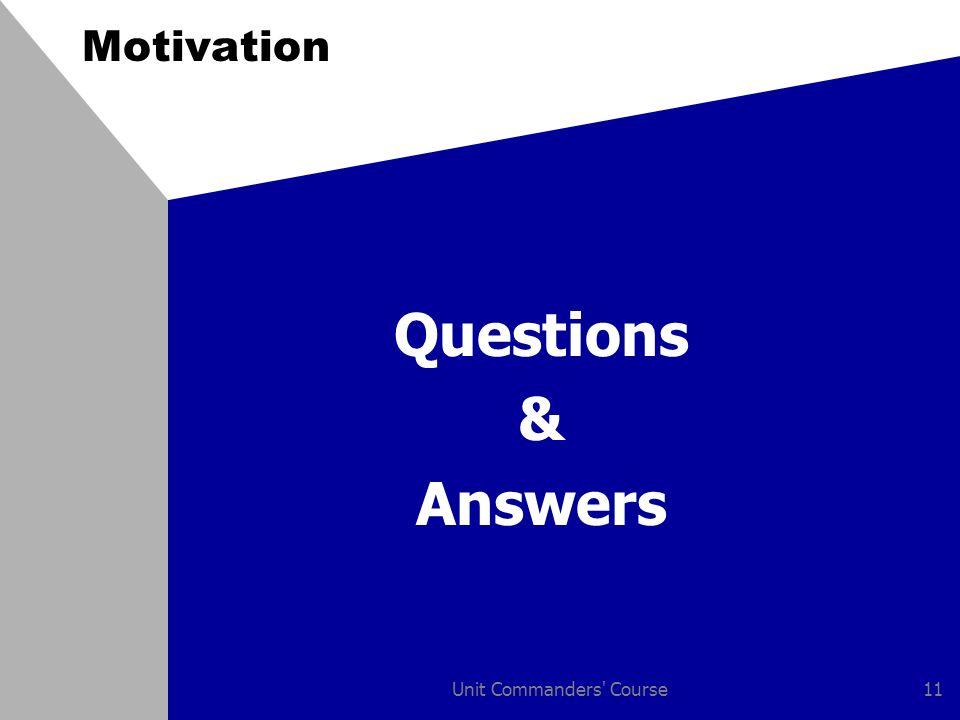 Unit Commanders' Course11 Motivation Questions & Answers