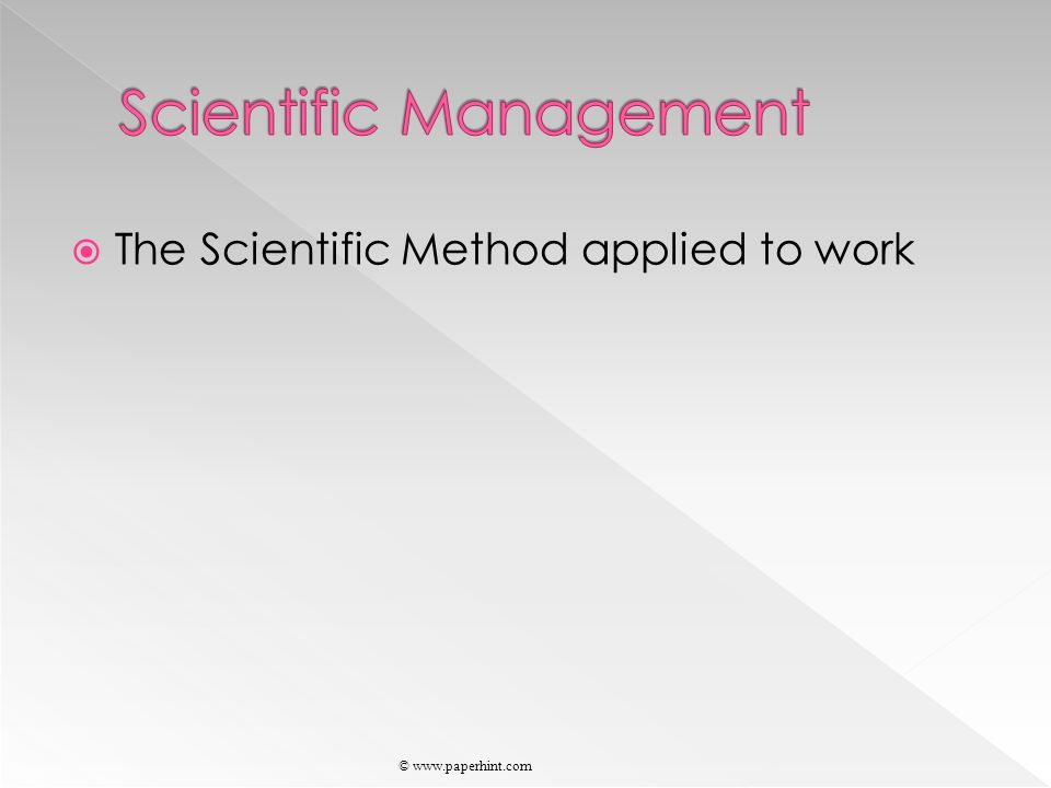  The Scientific Method applied to work © www.paperhint.com