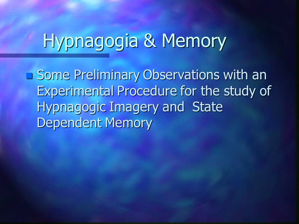 The Hypnagogic Light Experience