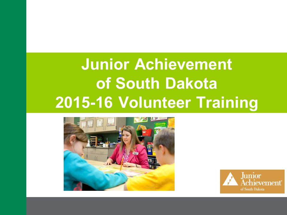junior achievement of south dakota volunteer training. - ppt download, Presentation templates