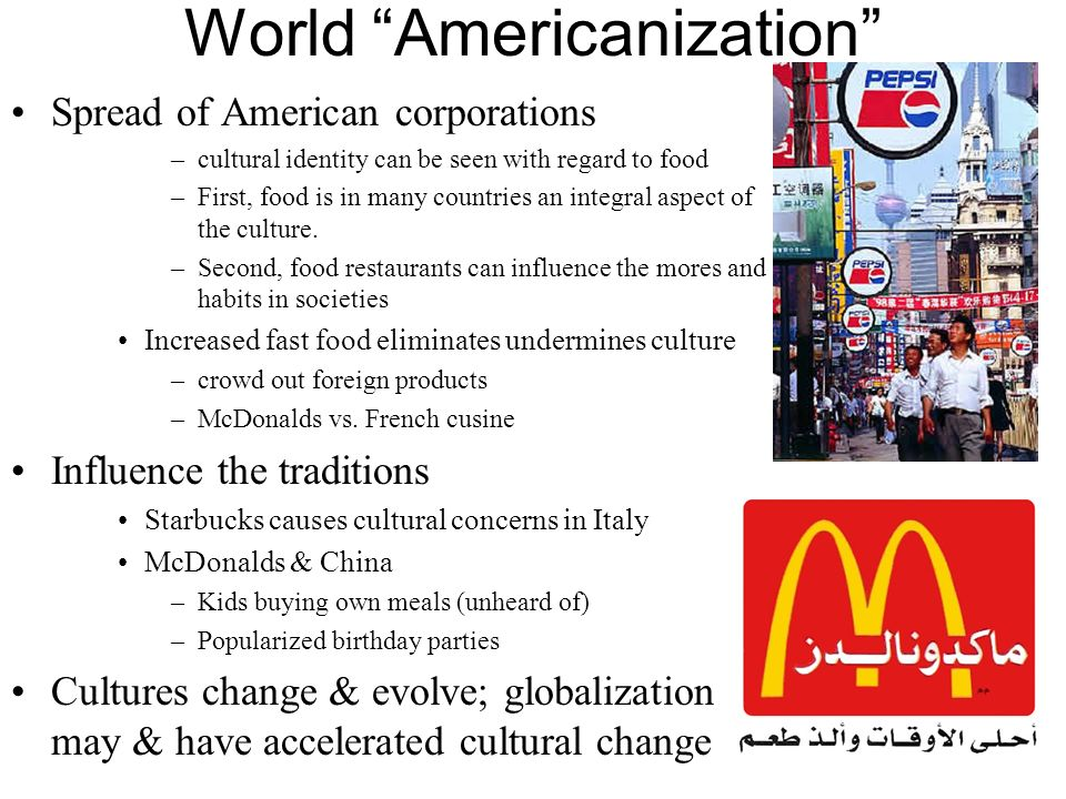 How Americanization Impacts Other Cultures Coursework Academic