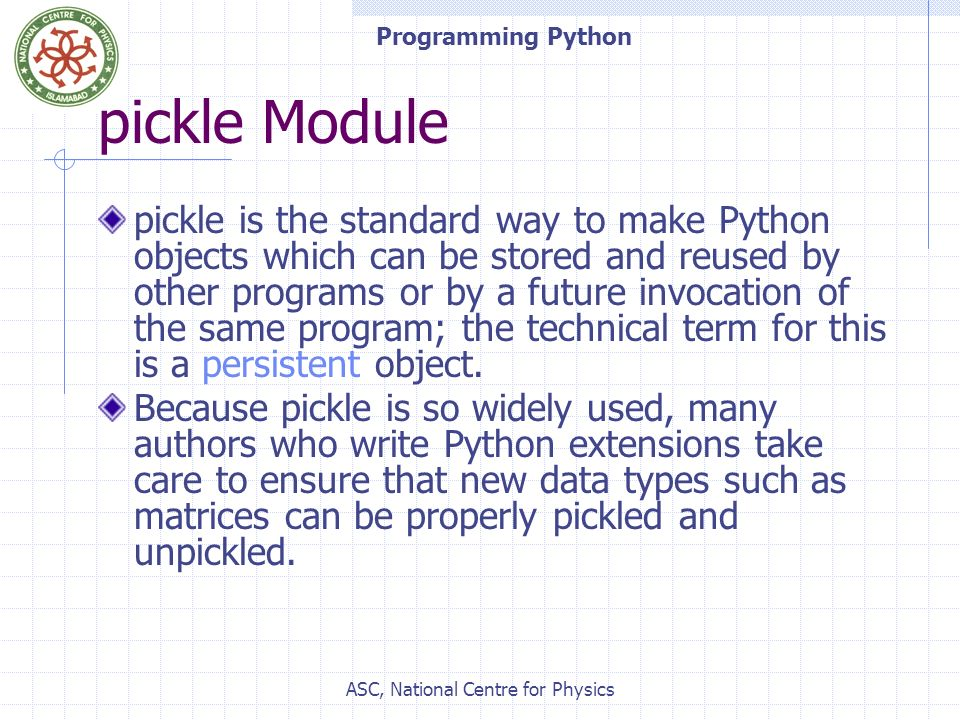 ASC, National Centre for Physics Programming Python – Lecture#2 Mr ...