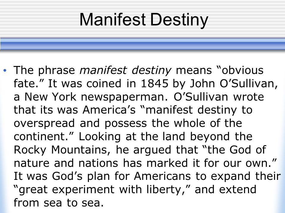 Manifest Destiny Essay