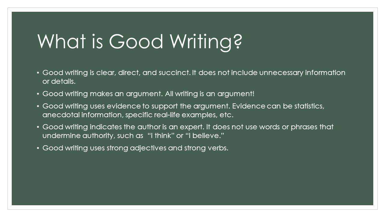 what is good writing an introduction to good writing paragraph 2 what