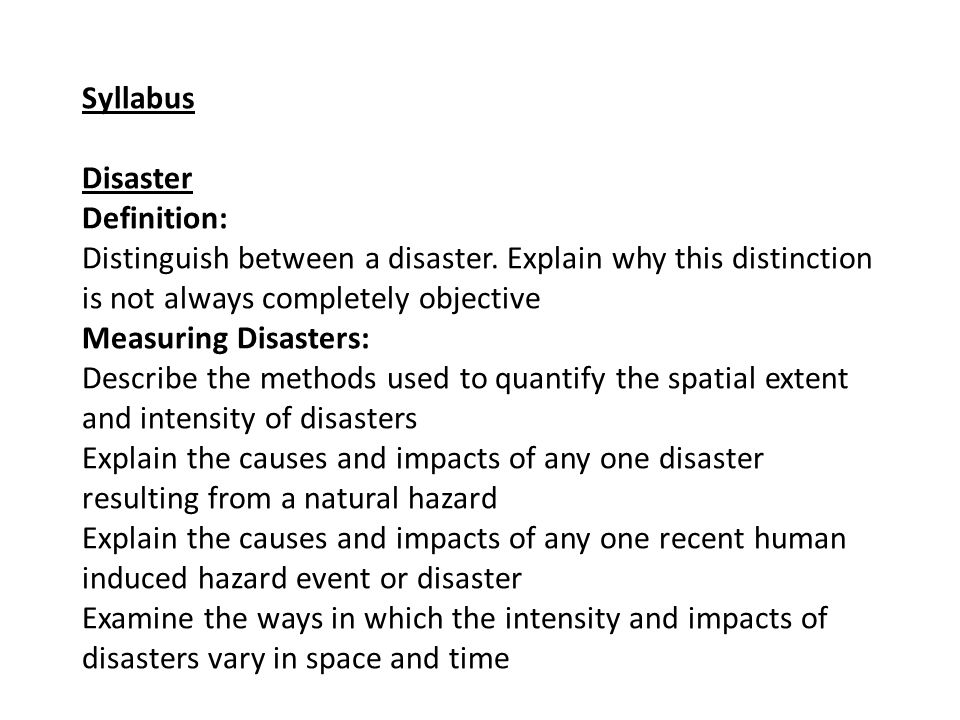 Syllabus Disaster Definition: Distinguish Between A Disaster.