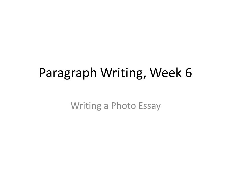 How do you write a 6 paragraph essay?