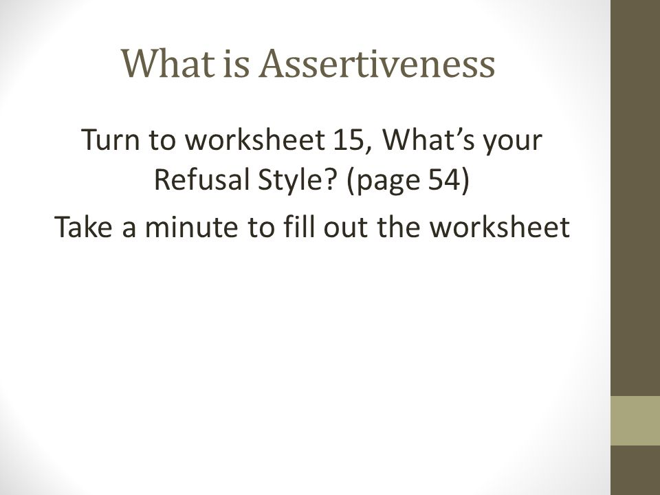 Assertiveness Introduction There are a number of situations in – Assertiveness Skills Worksheet