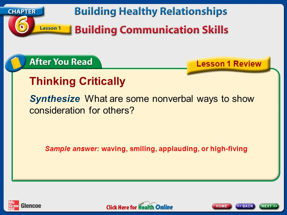 Thinking Critically Synthesize What are some nonverbal ways to show consideration for others.