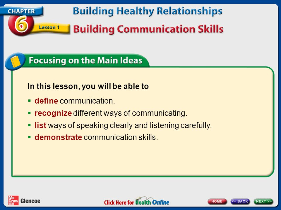 In this lesson, you will be able to  define communication.