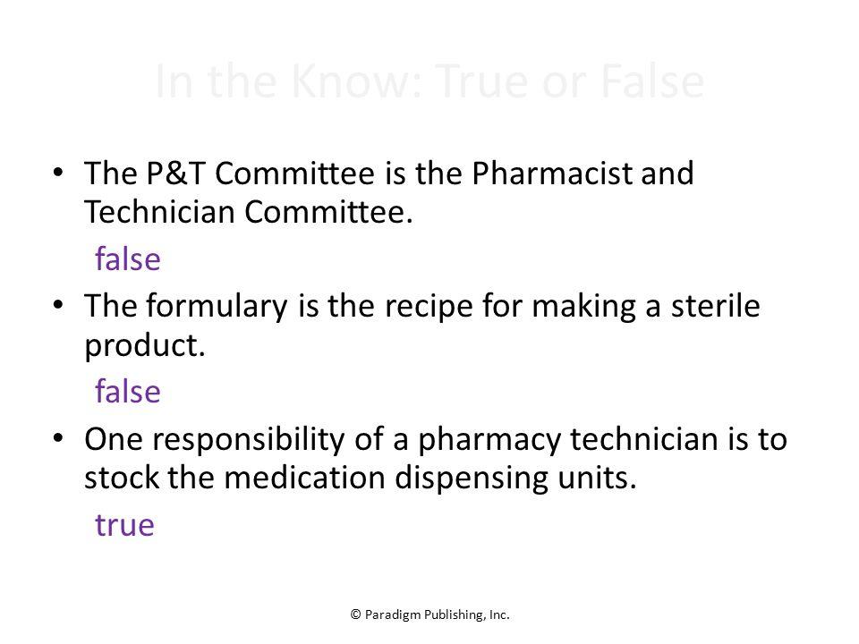 Hospital Pharmacy Paradigm Publishing Inc Chapter Topics – Responsibility of a Pharmacist
