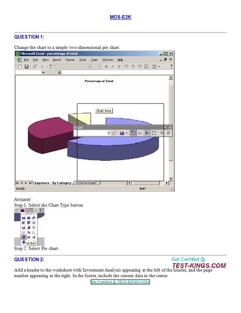 Mos e2k microsoft microsoft excel 2000 core visit mos e2k question 1 change the chart to a simple two dimensional pie xflitez Images