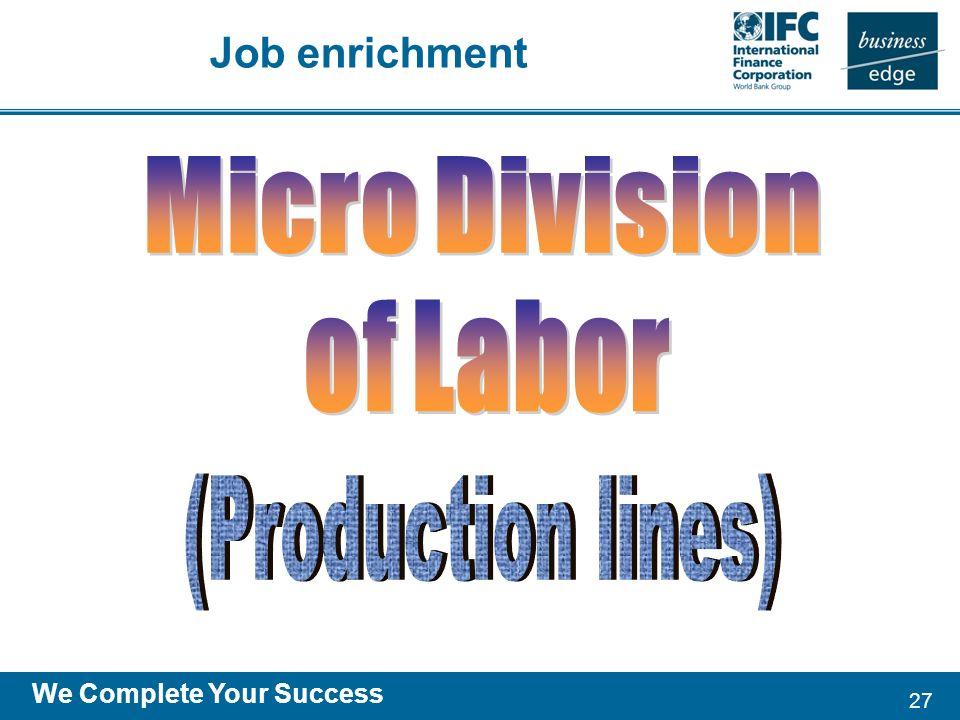 27 We Complete Your Success Job enrichment