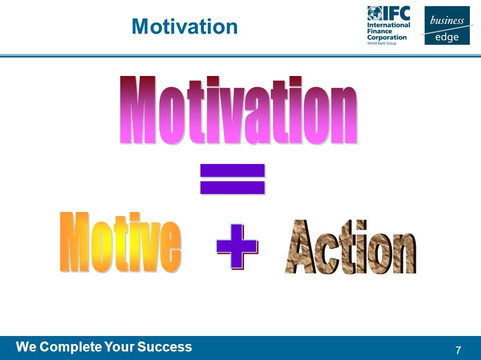 7 We Complete Your Success Motivation