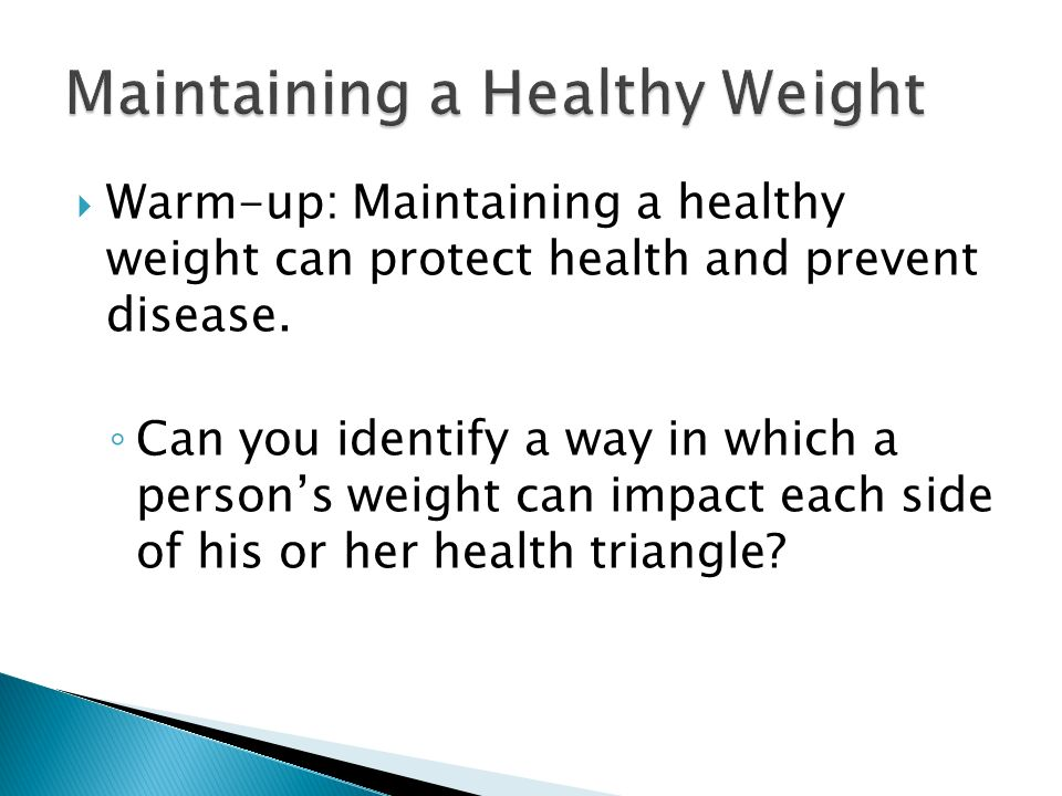 Warmup Maintaining a healthy weight can protect health and – Health Triangle Worksheet