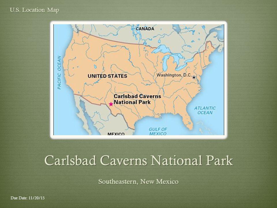 Carlsbad Caverns National Park Erik R Hoge Significant Dates