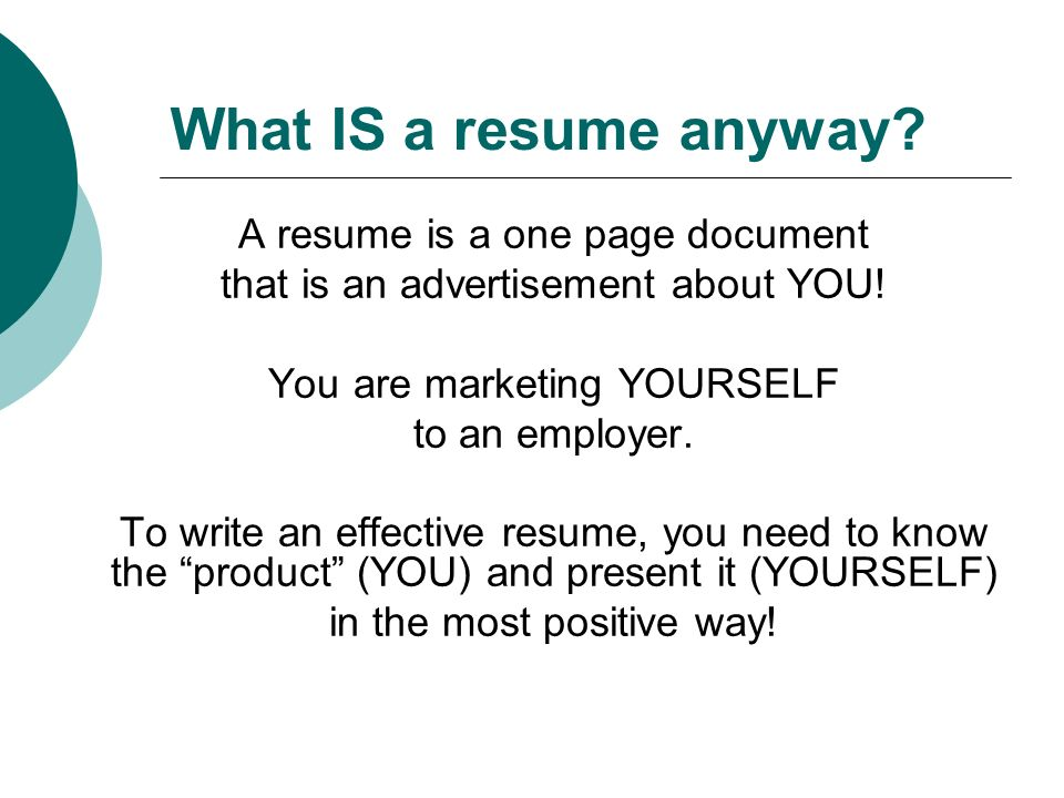 what is a resume anyway a resume is a one page document that is an
