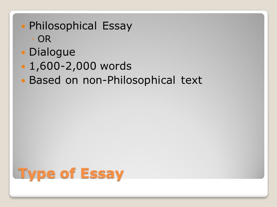 philosophy ia options type of essay philosophical essay ◦or  2 type of essay philosophical essay ◦or dialogue 1 600 2 000 words based on non philosophical text