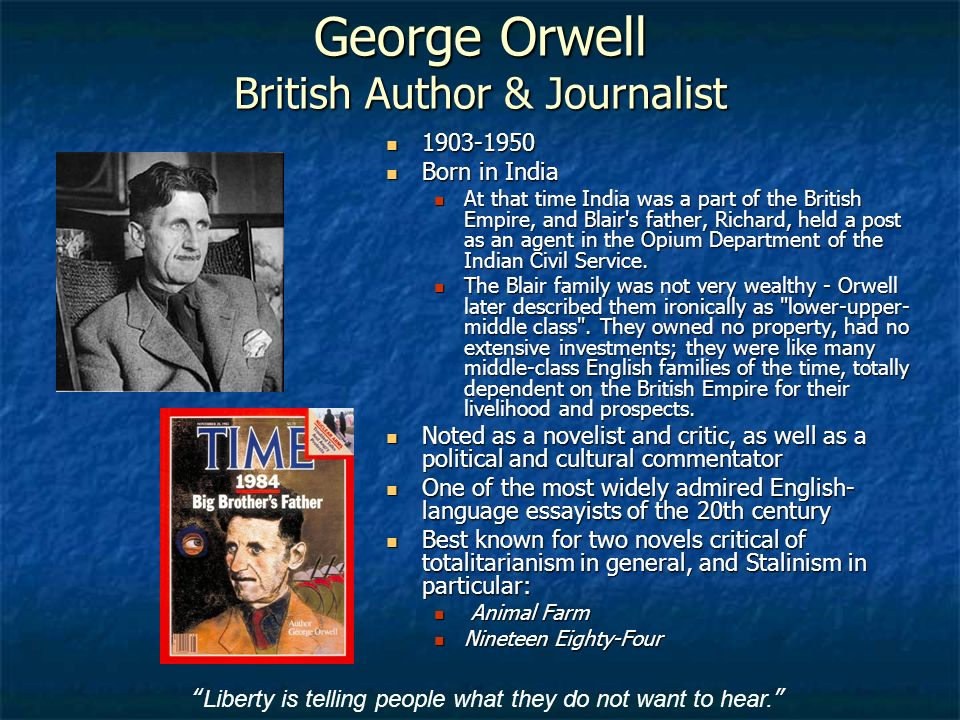 the story of mans struggle against a totalitarianism in gorge orwells 1984 These powerful george orwell quotes prove fought constantly against such gun is still a machine-gun even when a 'good' man is squeezing.