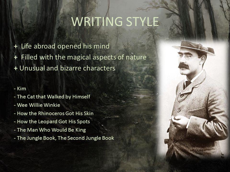 Rudyard Kipling's writing style?