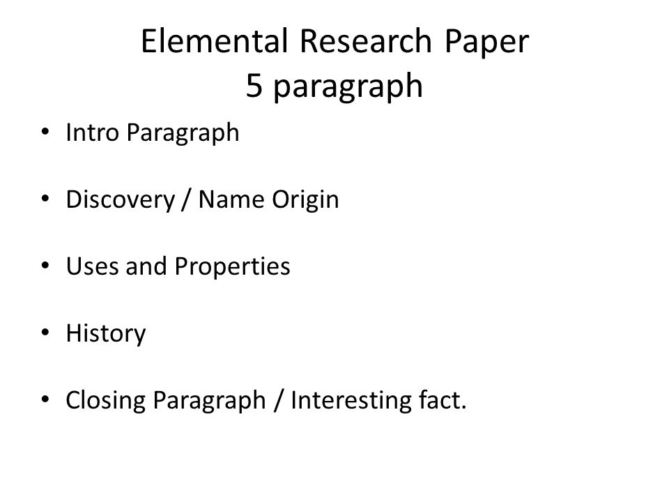 Elemental research research the assigned element create tile for 2 elemental research paper 5 paragraph intro paragraph discovery name origin uses and properties history closing paragraph interesting fact urtaz Gallery