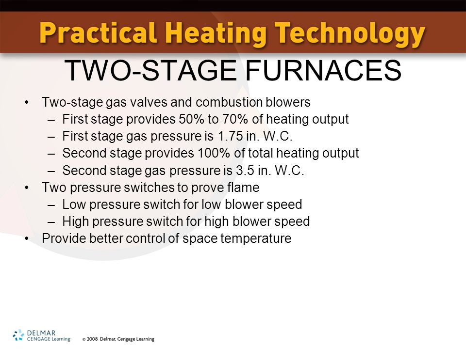 unit 8 gas burning equipment objectives state the difference 8 two stage