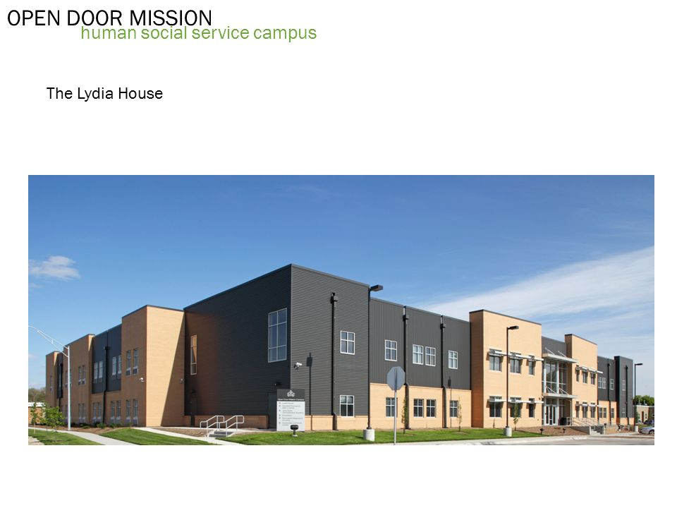 3 OPEN DOOR MISSION human social service c&us The Lydia House  sc 1 st  SlidePlayer & OPEN DOOR MISSION human social service campus. OPEN DOOR MISSION ...