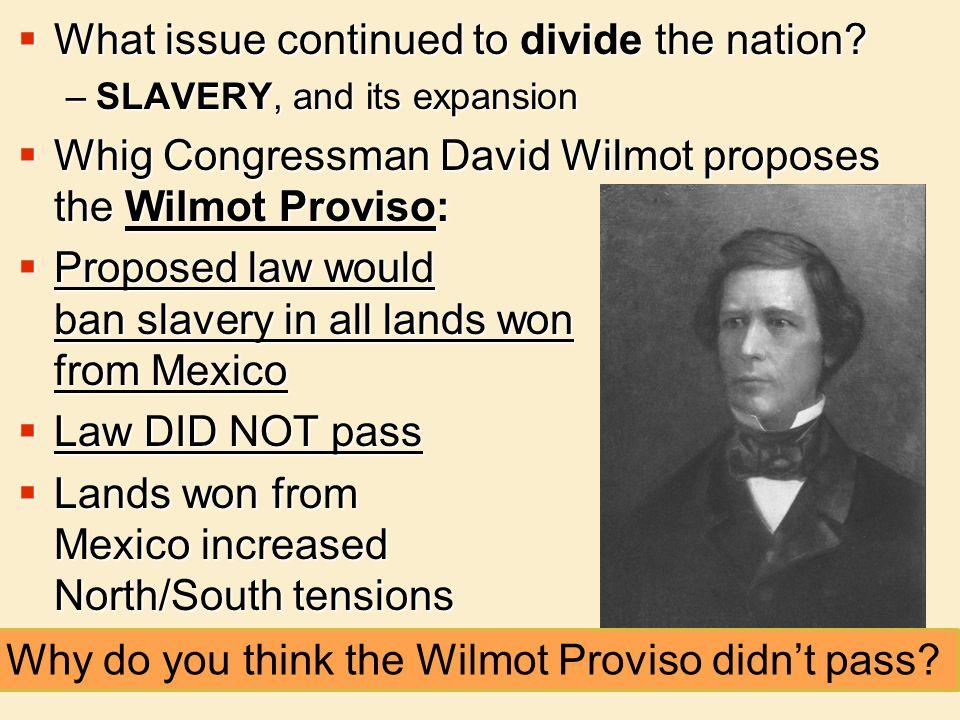 America Achieves Manifest Destiny The Gadsden Purchase The Wilmot