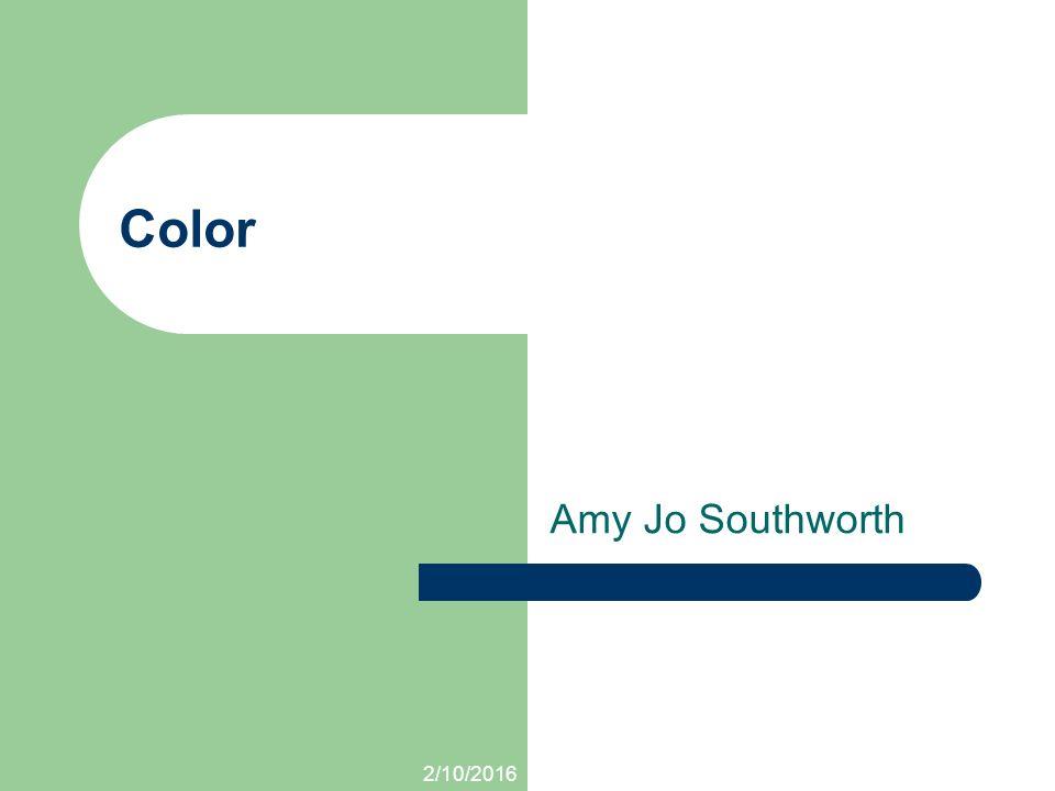 Amy Jo Southworth Color 2/10/2016