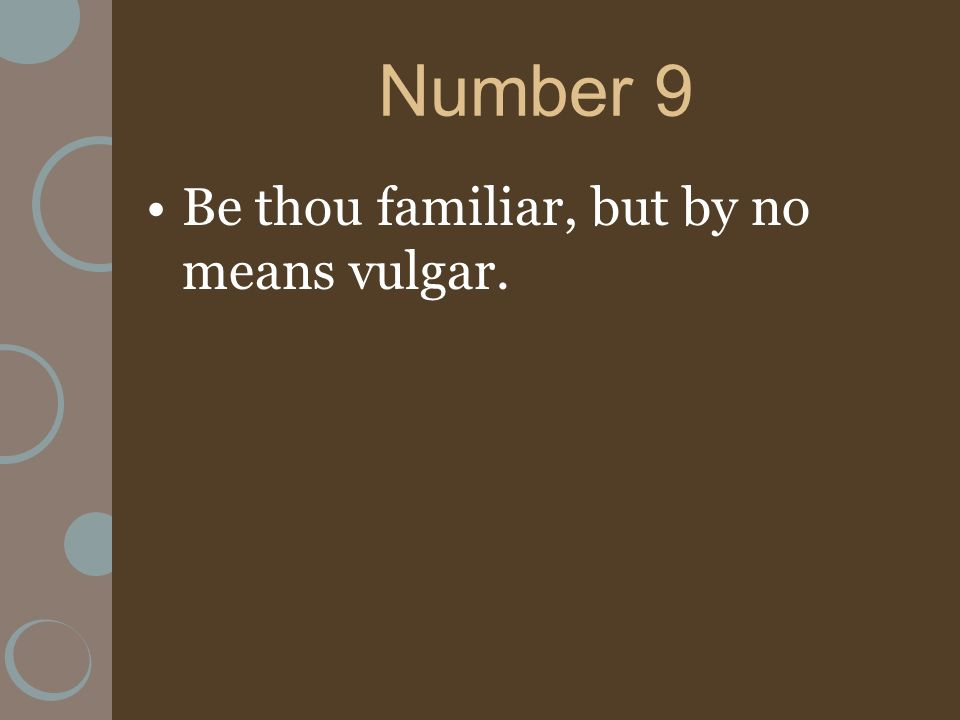 No Be Means Vulgar Thou But By Familiar