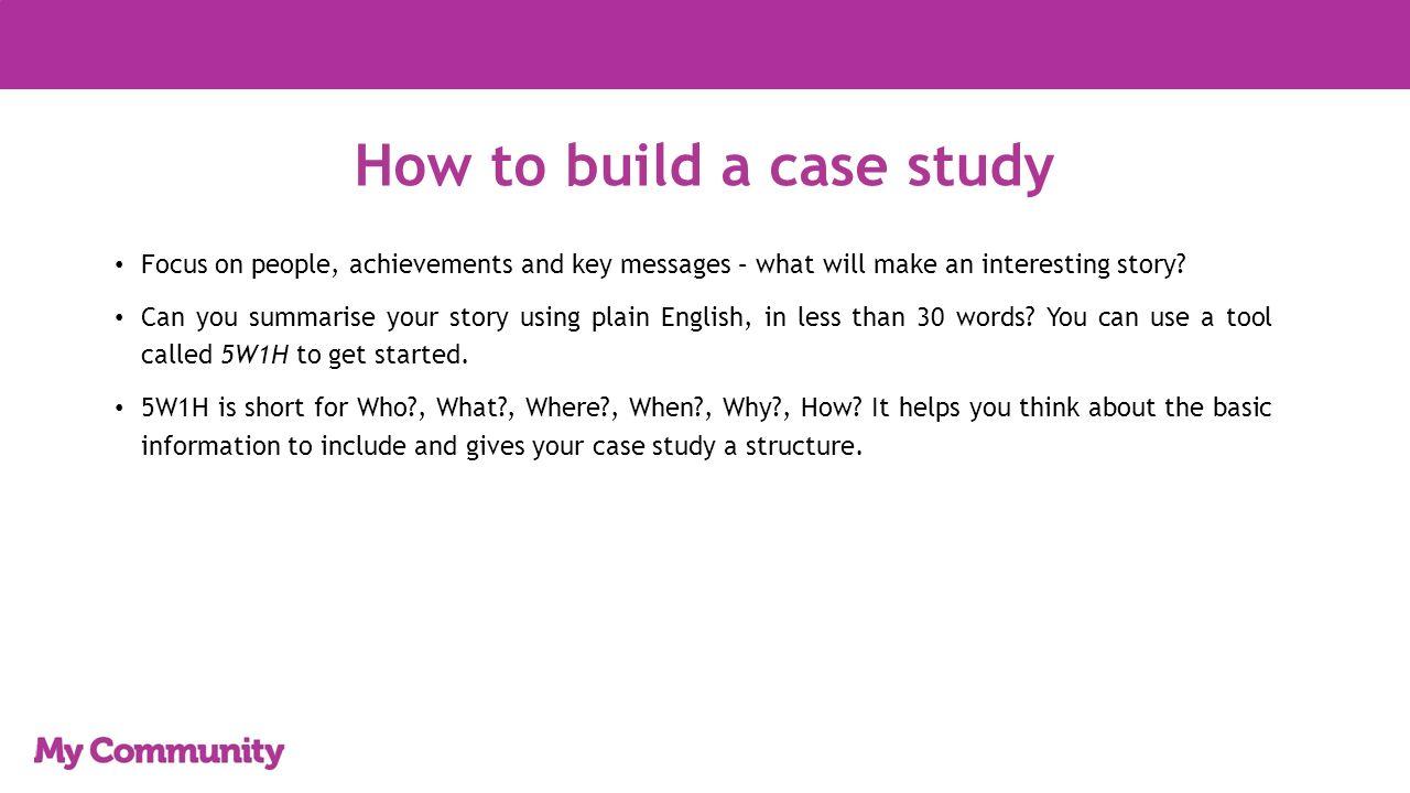 Making a case study