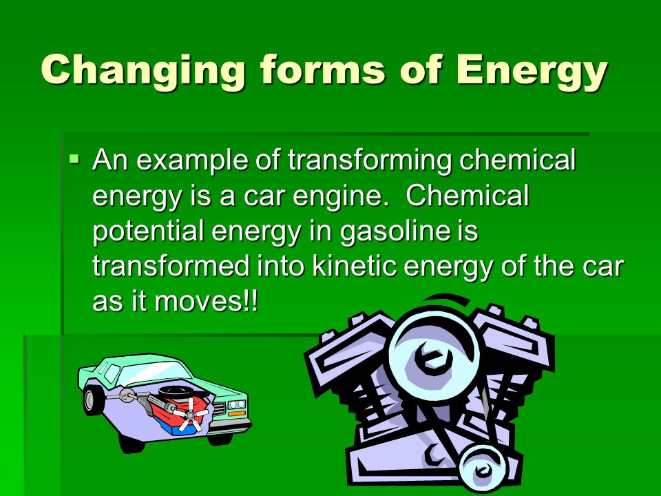 Conservation of Energy. Changing Forms of Energy  Energy is most ...