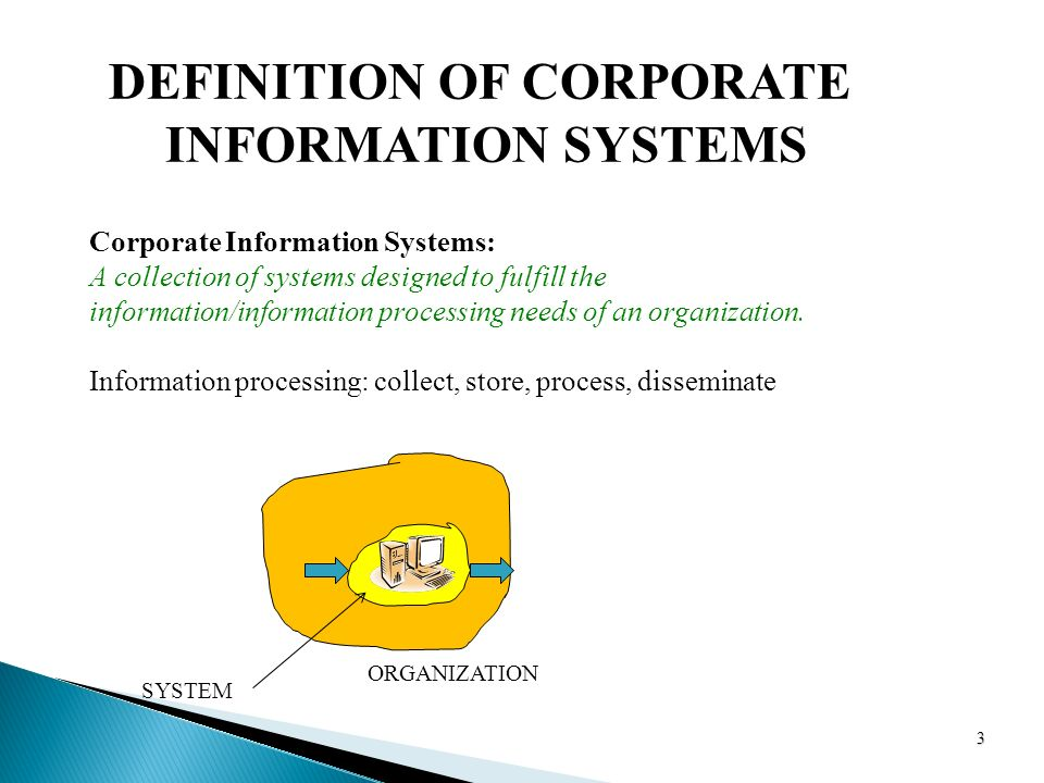 Charming 3 DEFINITION OF CORPORATE INFORMATION SYSTEMS Corporate Information  Systems: A Collection Of Systems Designed To