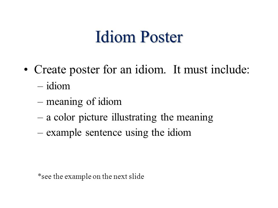 Common Idioms Introduction To Idioms Idioms Expressions That Have