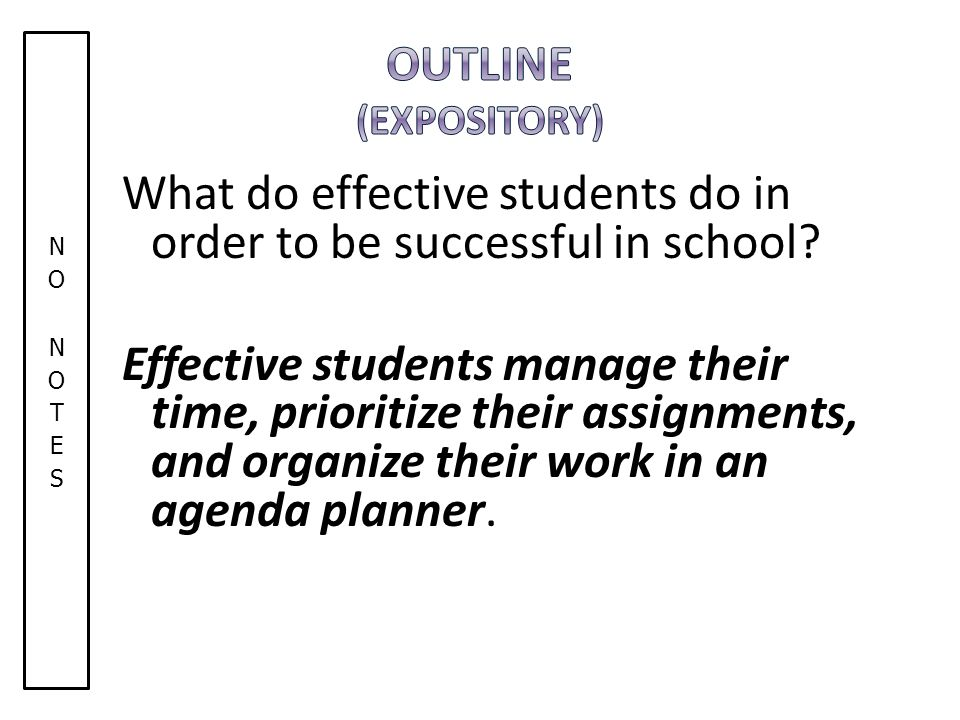 What do effective students do in order to be successful in school.