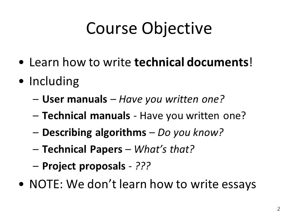 introduction to writing for computer science and engineering  2 course objective learn how to write technical documents