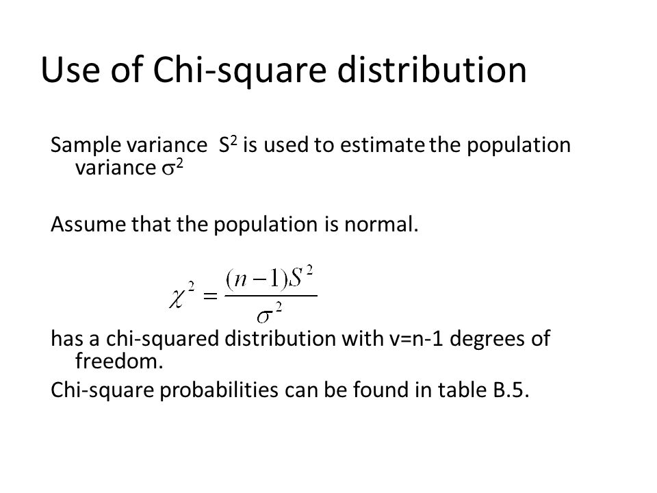 Section 6.4 Inferences For Variances. Chi-Square Probability