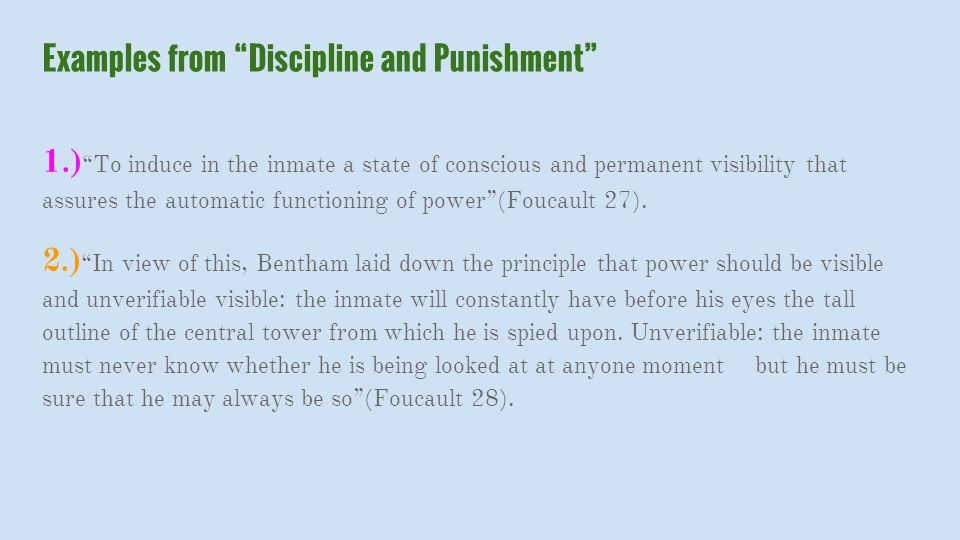 "discipline punishment panopticism"" by michel foucault by  4 examples"