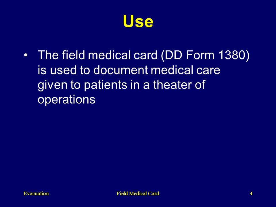 U.S. Field Medical Card (FMC). EvacuationField Medical Card2 The ...