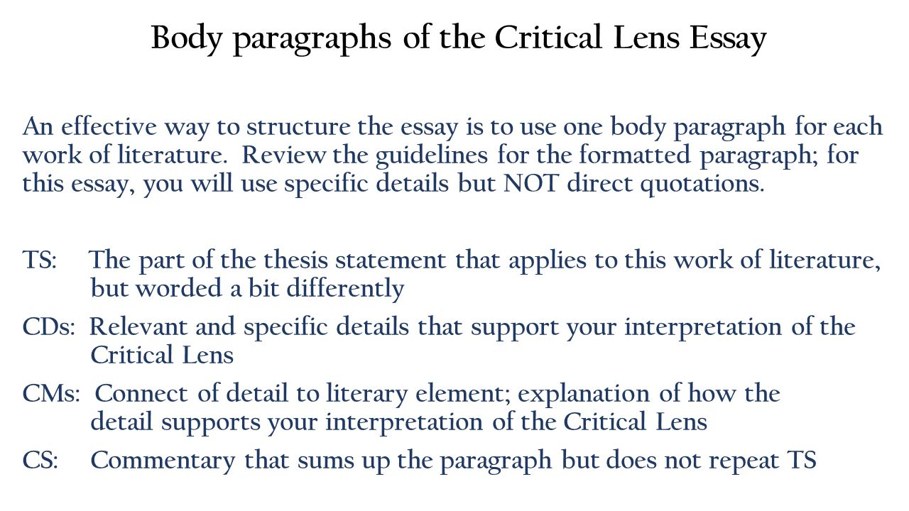 critcal lens essay Never written a critical essay before do not worry here at essaypro we have put together a useful guide to get the best grades.