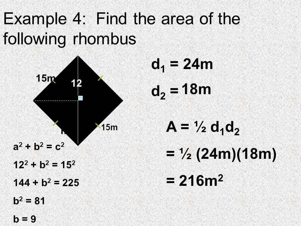 Area of Rhombus, Kites Objectives: find area of rhombus, and kites ...